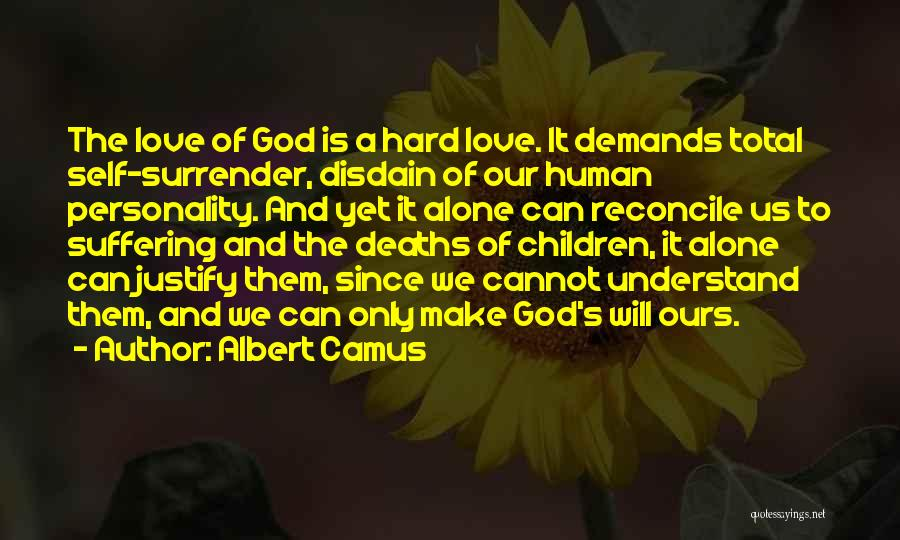 Personality And Love Quotes By Albert Camus