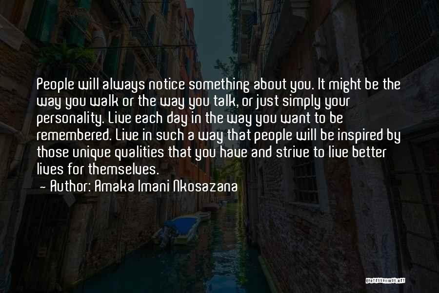 Personality And Love Quotes By Amaka Imani Nkosazana