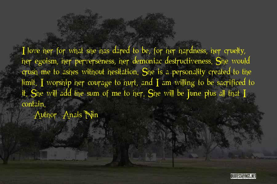 Personality And Love Quotes By Anais Nin
