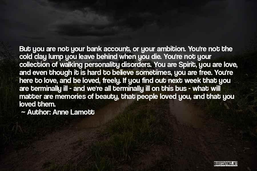Personality And Love Quotes By Anne Lamott