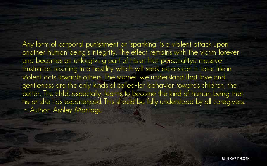Personality And Love Quotes By Ashley Montagu