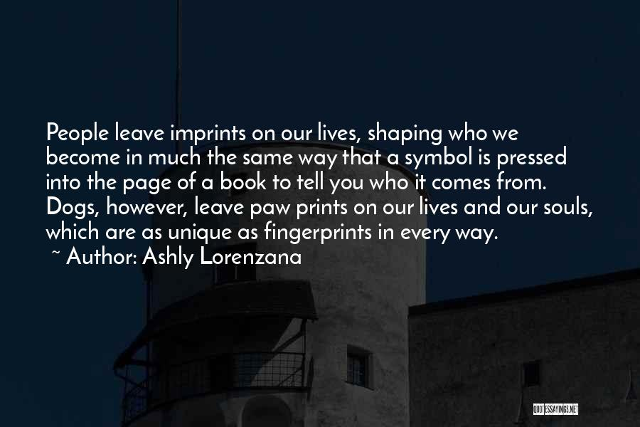 Personality And Love Quotes By Ashly Lorenzana