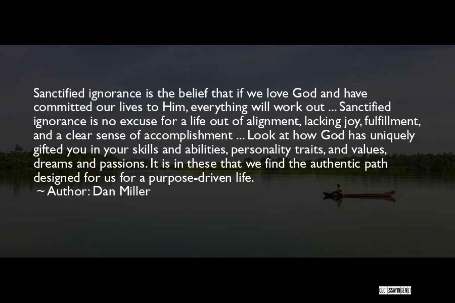 Personality And Love Quotes By Dan Miller