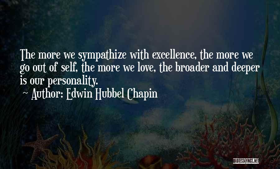 Personality And Love Quotes By Edwin Hubbel Chapin
