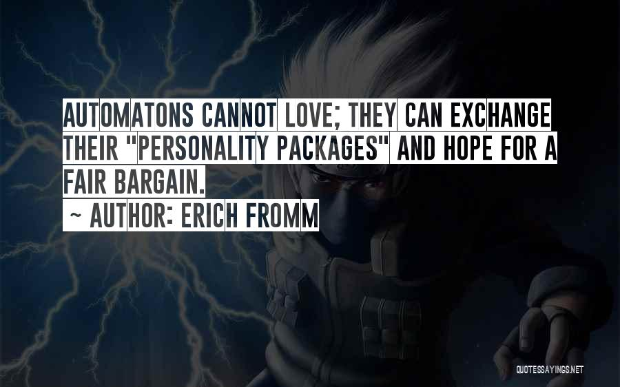 Personality And Love Quotes By Erich Fromm