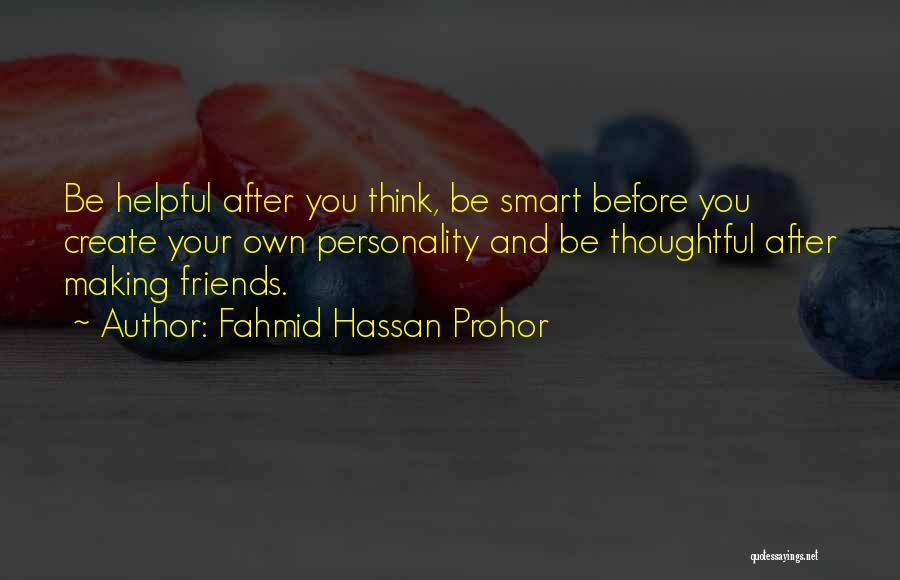 Personality And Love Quotes By Fahmid Hassan Prohor