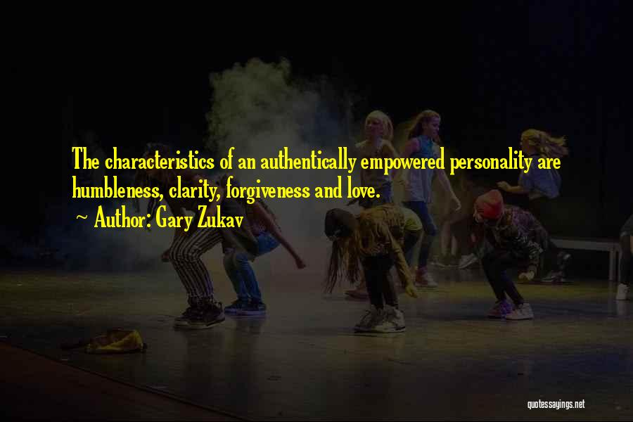 Personality And Love Quotes By Gary Zukav