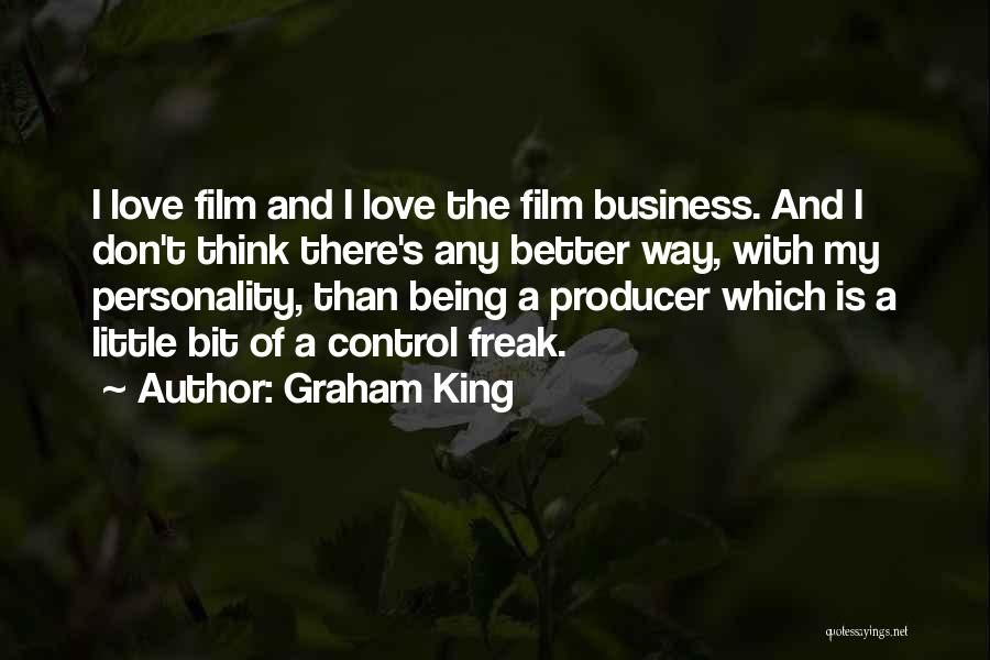 Personality And Love Quotes By Graham King