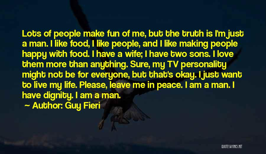 Personality And Love Quotes By Guy Fieri
