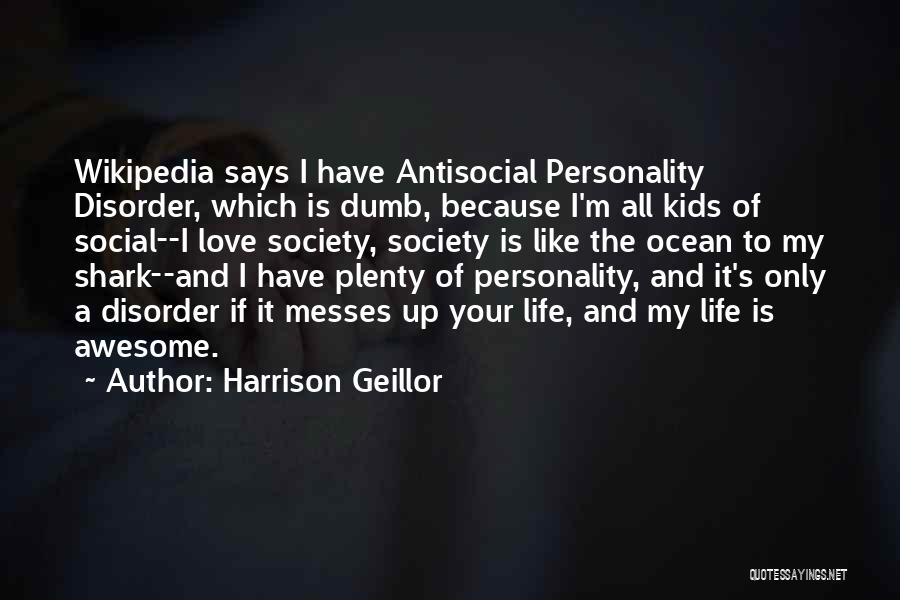 Personality And Love Quotes By Harrison Geillor