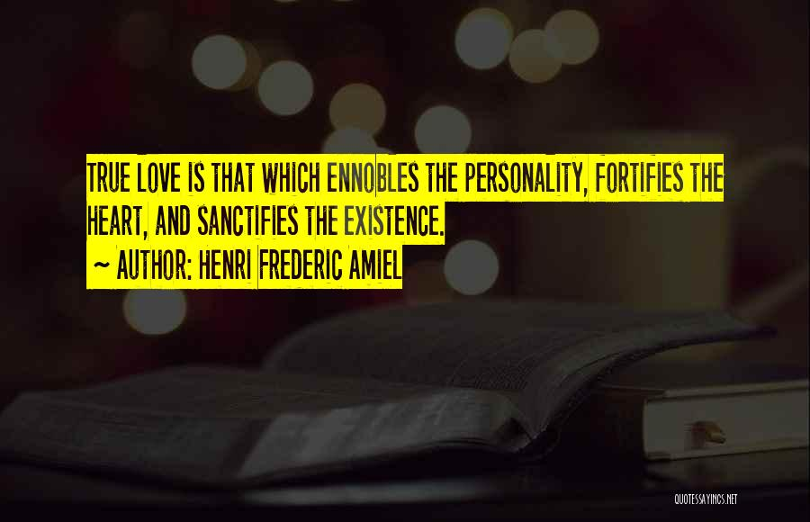 Personality And Love Quotes By Henri Frederic Amiel