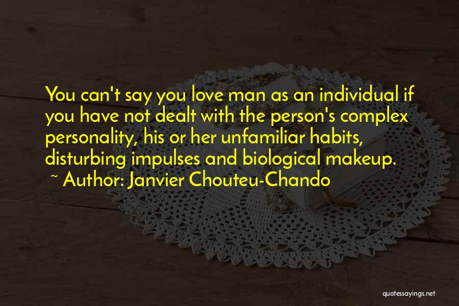 Personality And Love Quotes By Janvier Chouteu-Chando