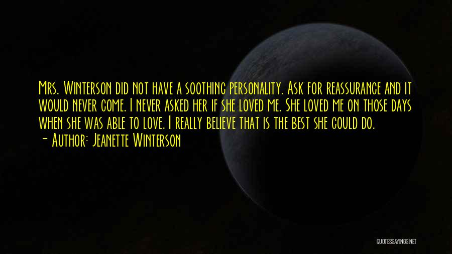 Personality And Love Quotes By Jeanette Winterson