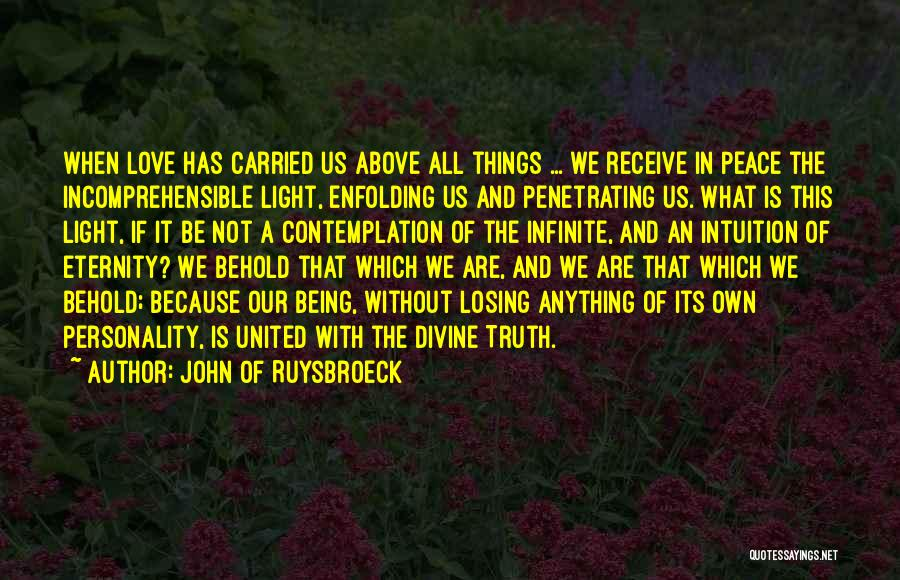 Personality And Love Quotes By John Of Ruysbroeck