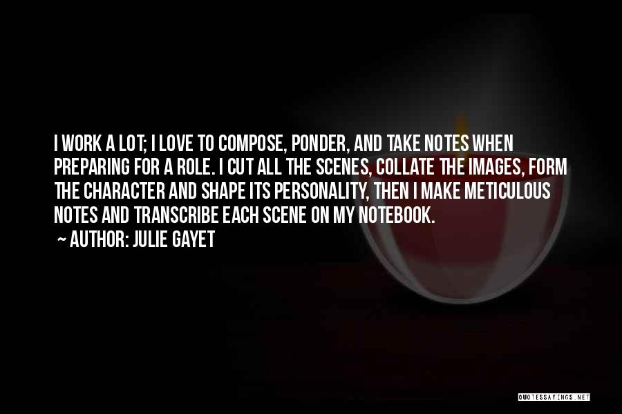 Personality And Love Quotes By Julie Gayet