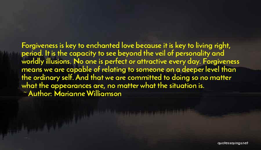 Personality And Love Quotes By Marianne Williamson