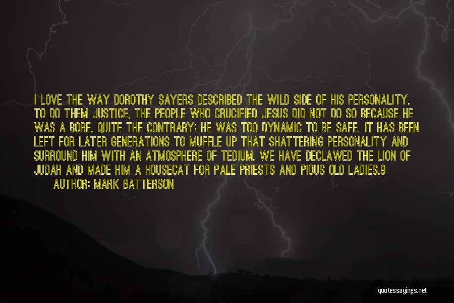 Personality And Love Quotes By Mark Batterson