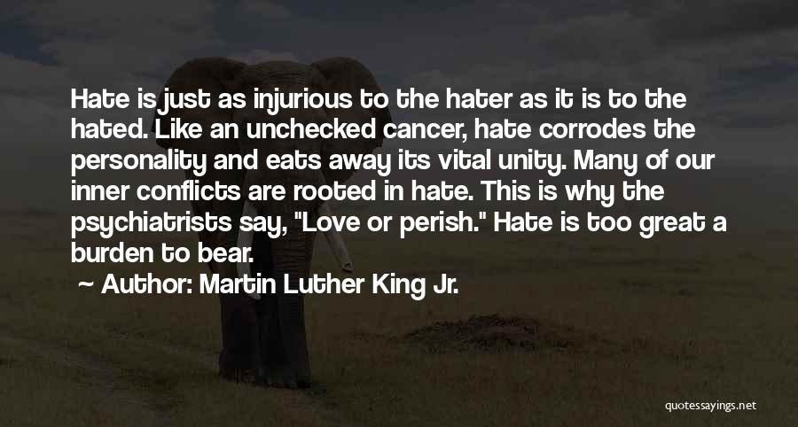 Personality And Love Quotes By Martin Luther King Jr.