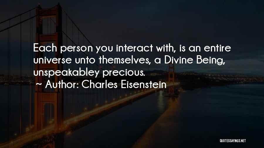 Persons Attitude Quotes By Charles Eisenstein