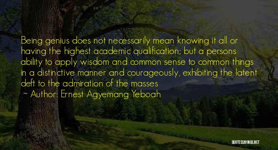 Persons Attitude Quotes By Ernest Agyemang Yeboah