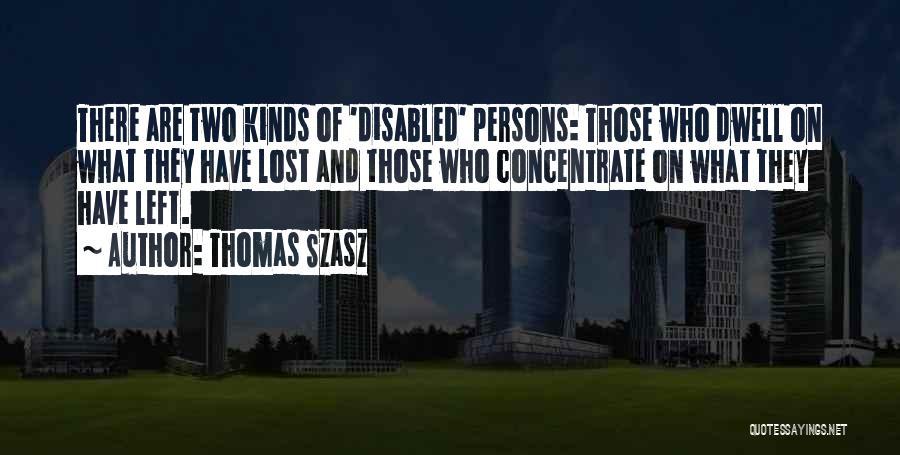 Persons Attitude Quotes By Thomas Szasz