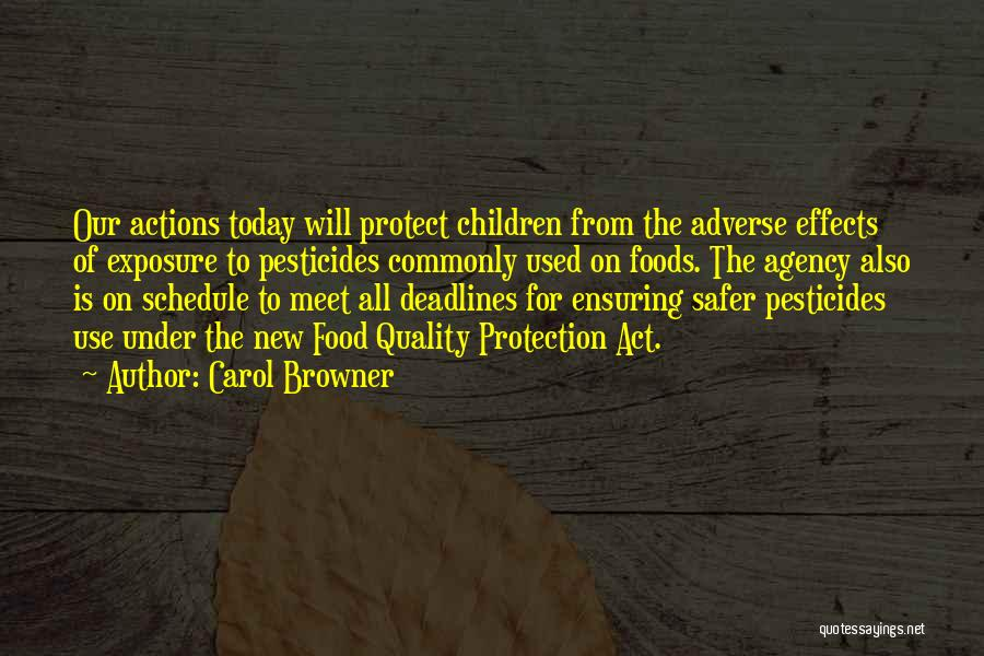 Pesticides In Food Quotes By Carol Browner