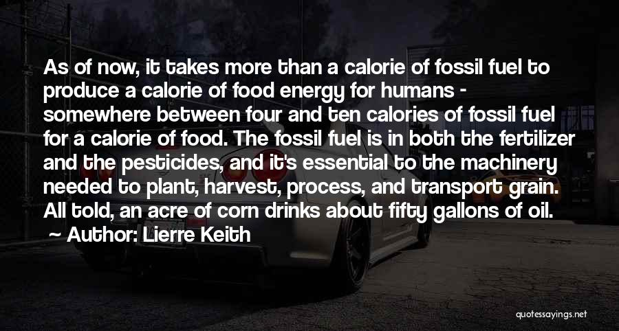 Pesticides In Food Quotes By Lierre Keith