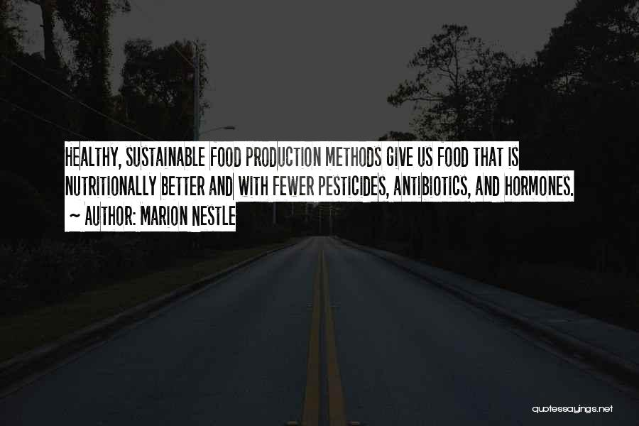 Pesticides In Food Quotes By Marion Nestle