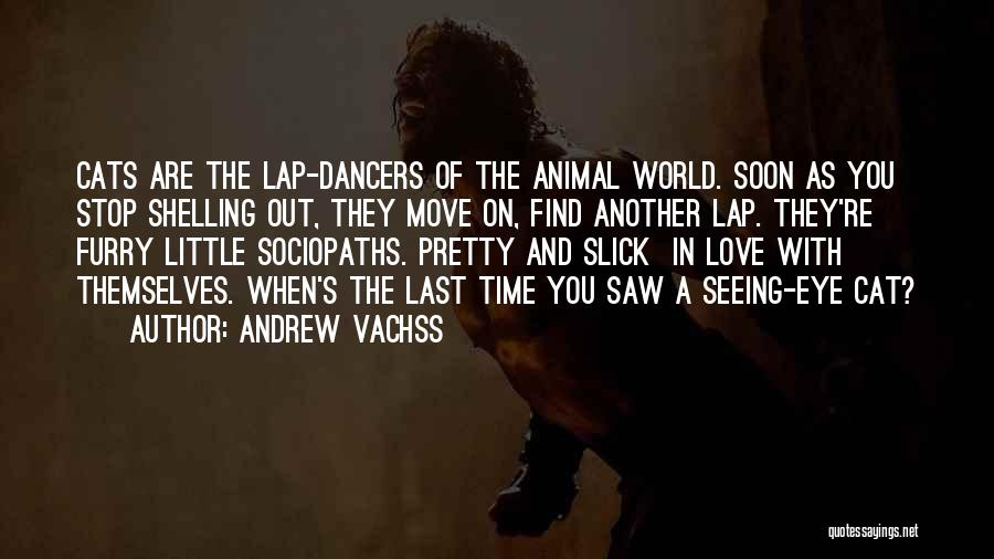 Pet Love Quotes By Andrew Vachss
