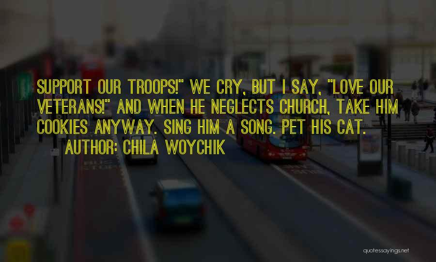 Pet Love Quotes By Chila Woychik