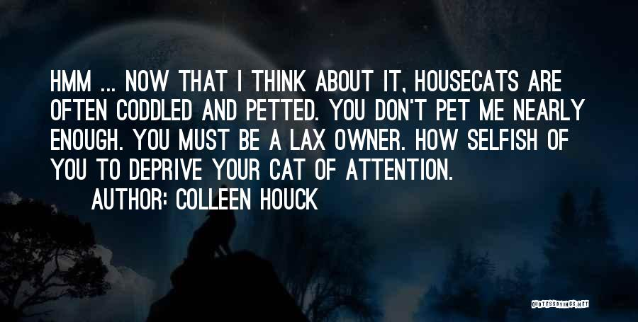 Pet Love Quotes By Colleen Houck