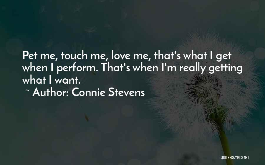 Pet Love Quotes By Connie Stevens