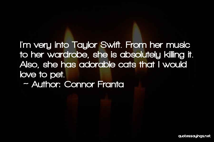 Pet Love Quotes By Connor Franta
