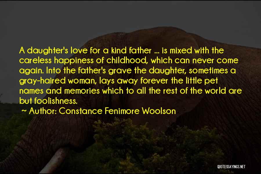 Pet Love Quotes By Constance Fenimore Woolson