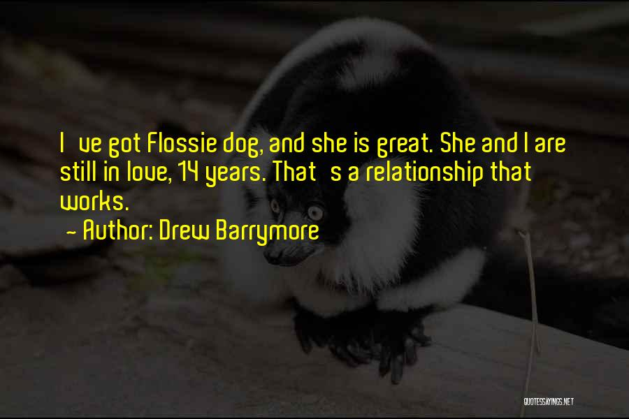 Pet Love Quotes By Drew Barrymore