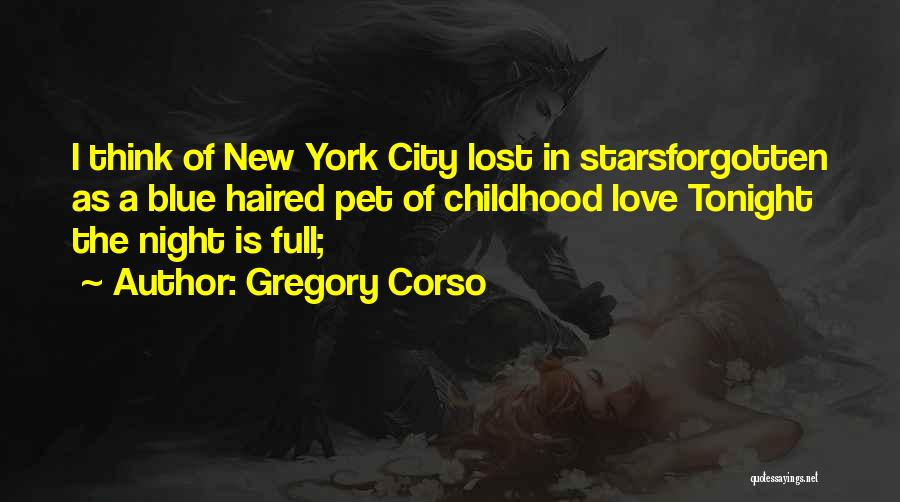 Pet Love Quotes By Gregory Corso