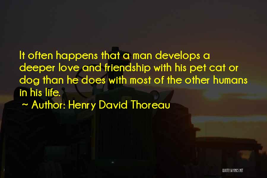 Pet Love Quotes By Henry David Thoreau