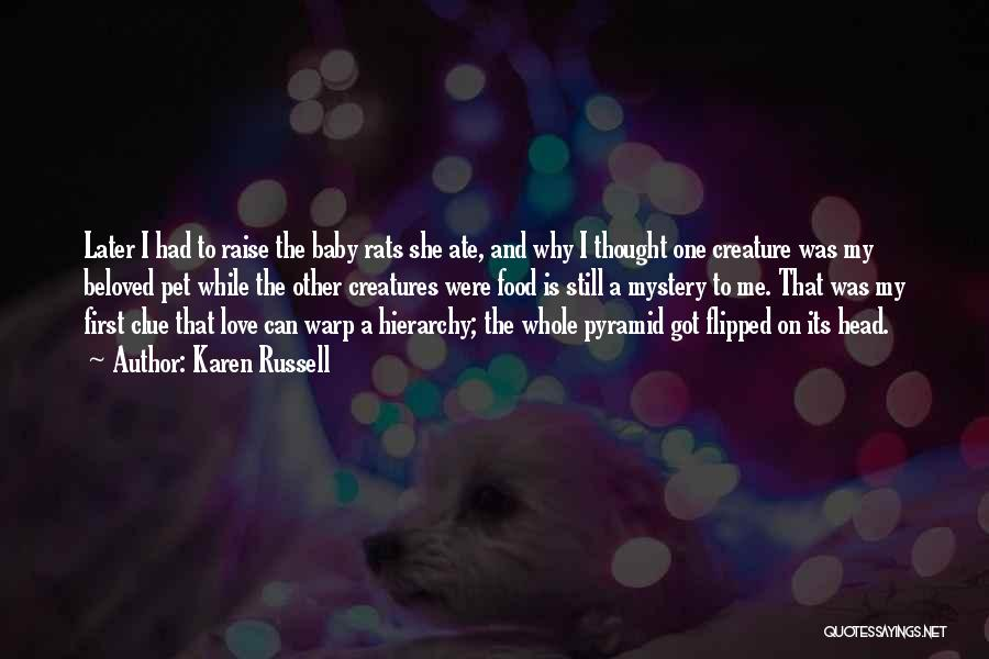 Pet Love Quotes By Karen Russell