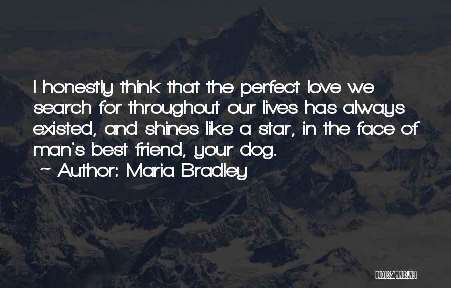 Pet Love Quotes By Maria Bradley