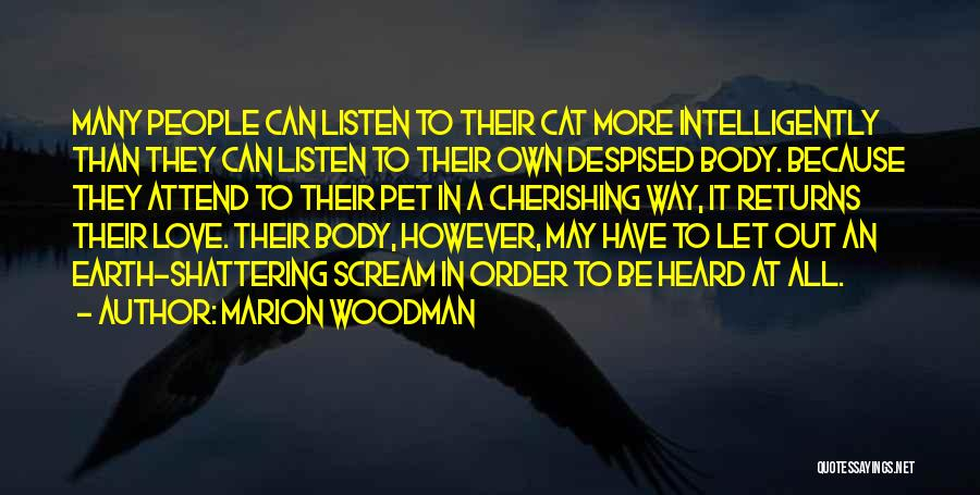 Pet Love Quotes By Marion Woodman