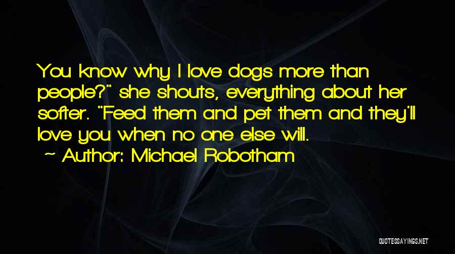 Pet Love Quotes By Michael Robotham