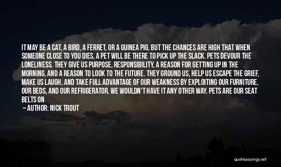 Pet Love Quotes By Nick Trout