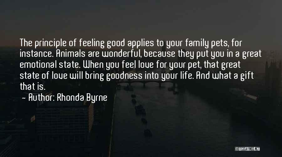 Pet Love Quotes By Rhonda Byrne