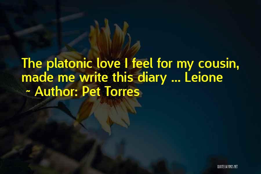 Pet Torres Quotes 116188