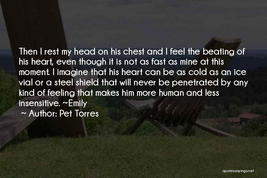 Pet Torres Quotes 1198471
