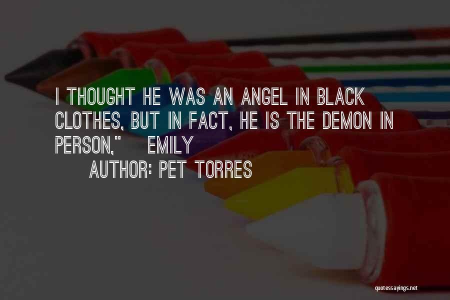 Pet Torres Quotes 1422717