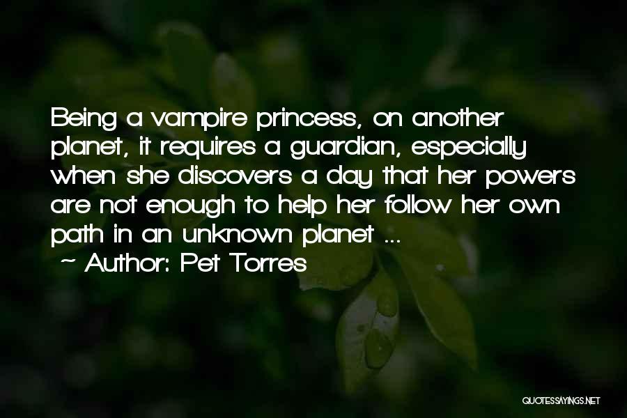 Pet Torres Quotes 588153