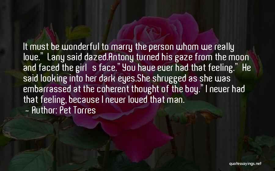 Pet Torres Quotes 745439