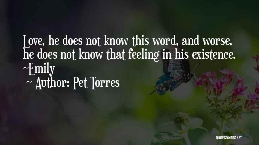 Pet Torres Quotes 806021