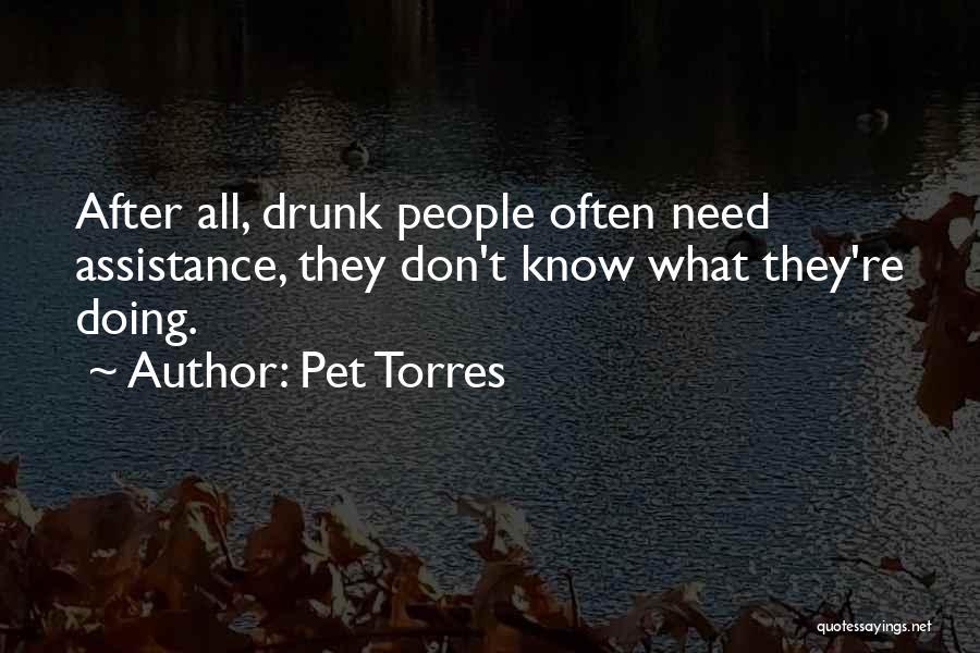 Pet Torres Quotes 932099